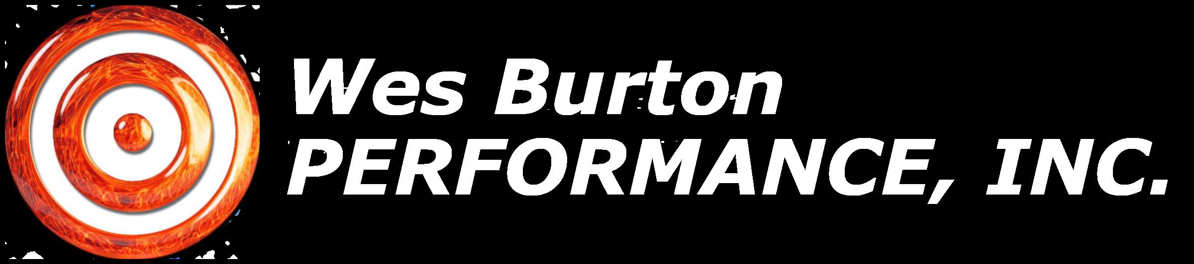 Wes Burton Performance